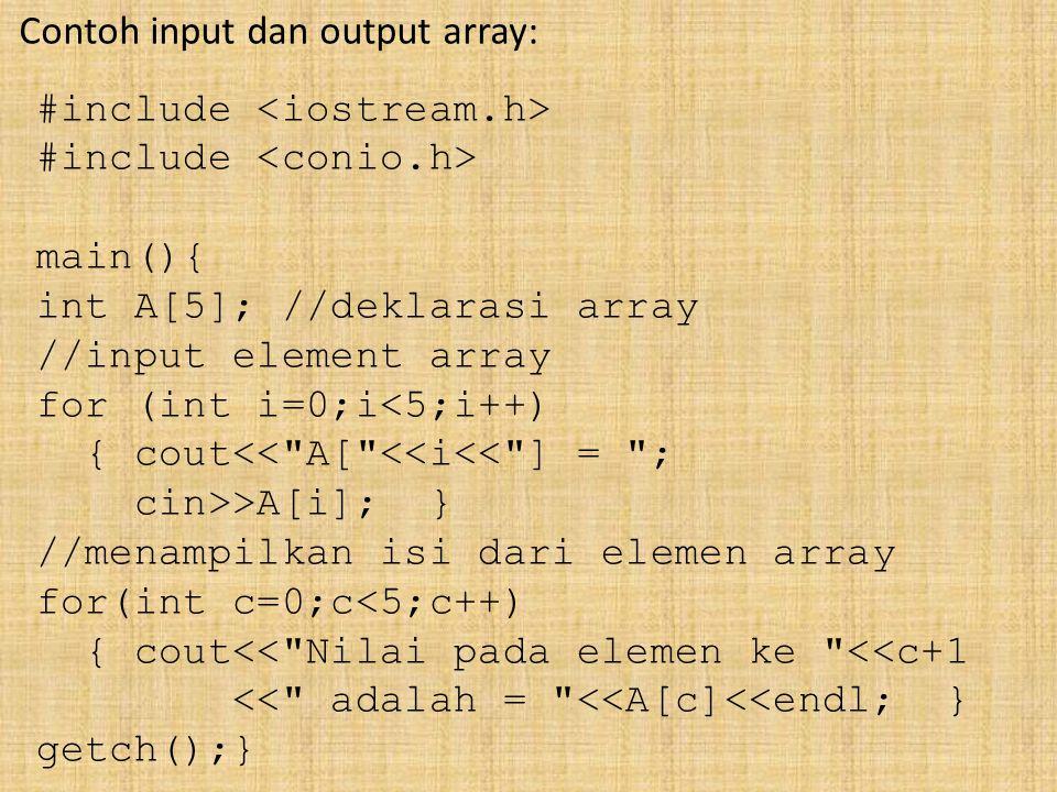 Contoh input dan output array: