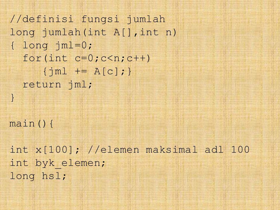 //definisi fungsi jumlah