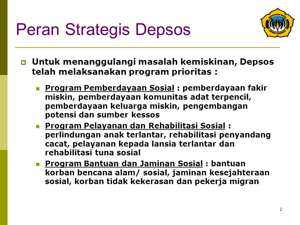 Peran Strategis Depsos