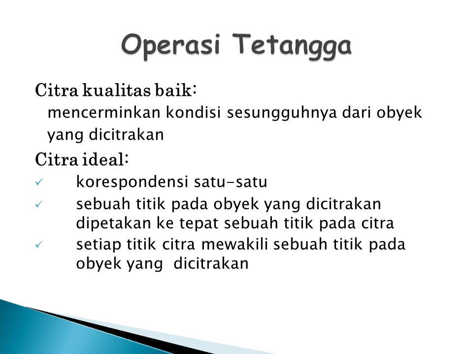 Operasi Tetangga Citra kualitas baik: