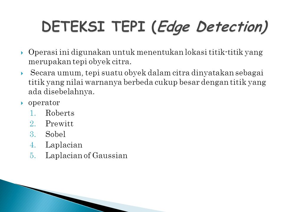 DETEKSI TEPI (Edge Detection)