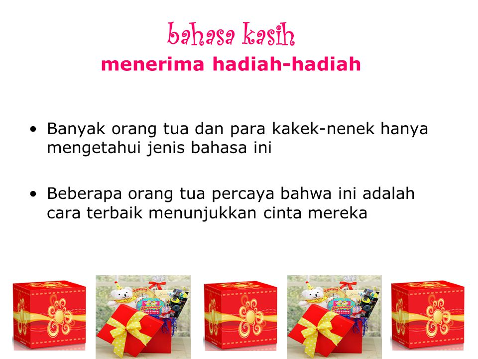 bahasa kasih menerima hadiah-hadiah