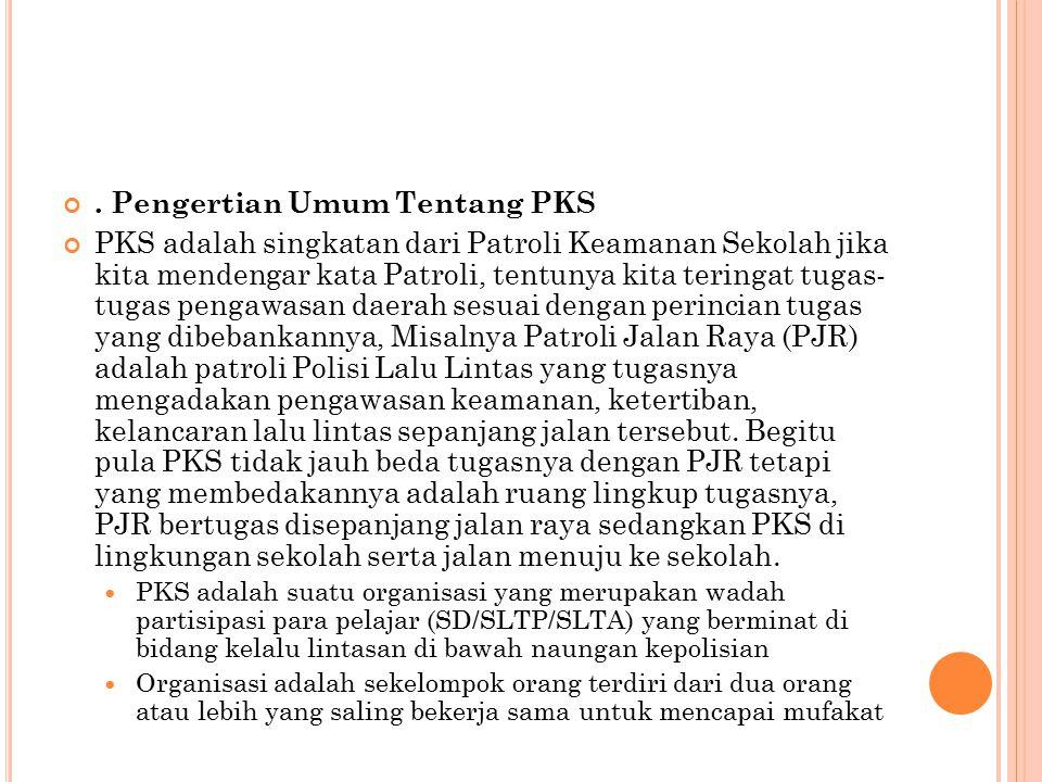 . Pengertian Umum Tentang PKS