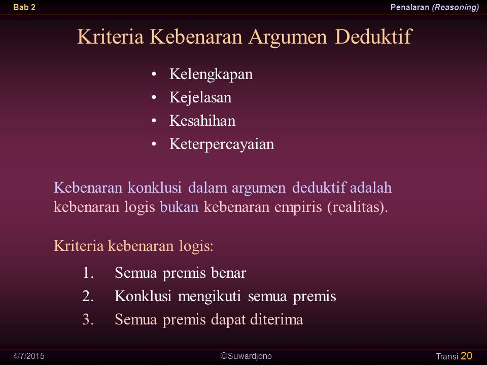 Kriteria Kebenaran Argumen Deduktif