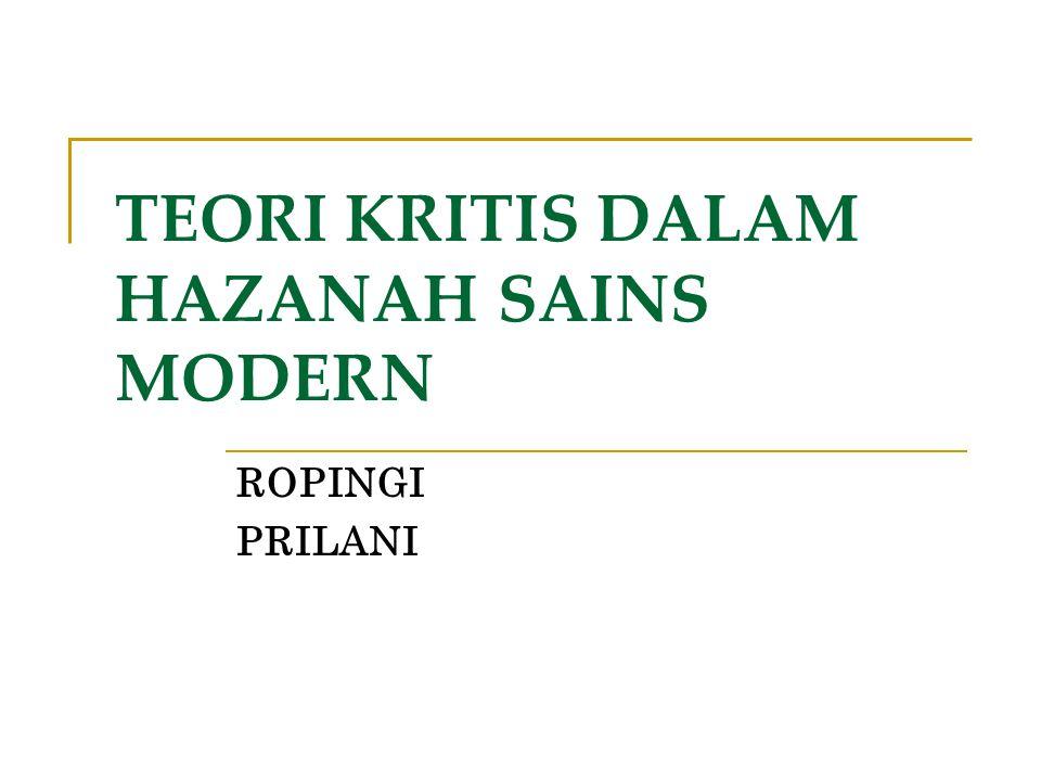 TEORI KRITIS DALAM HAZANAH SAINS MODERN