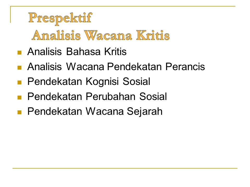 Prespektif Analisis Wacana Kritis
