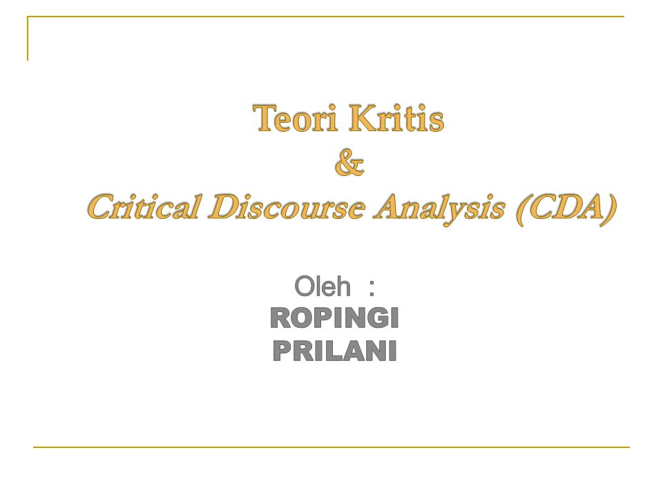 Teori Kritis & Critical Discourse Analysis (CDA)