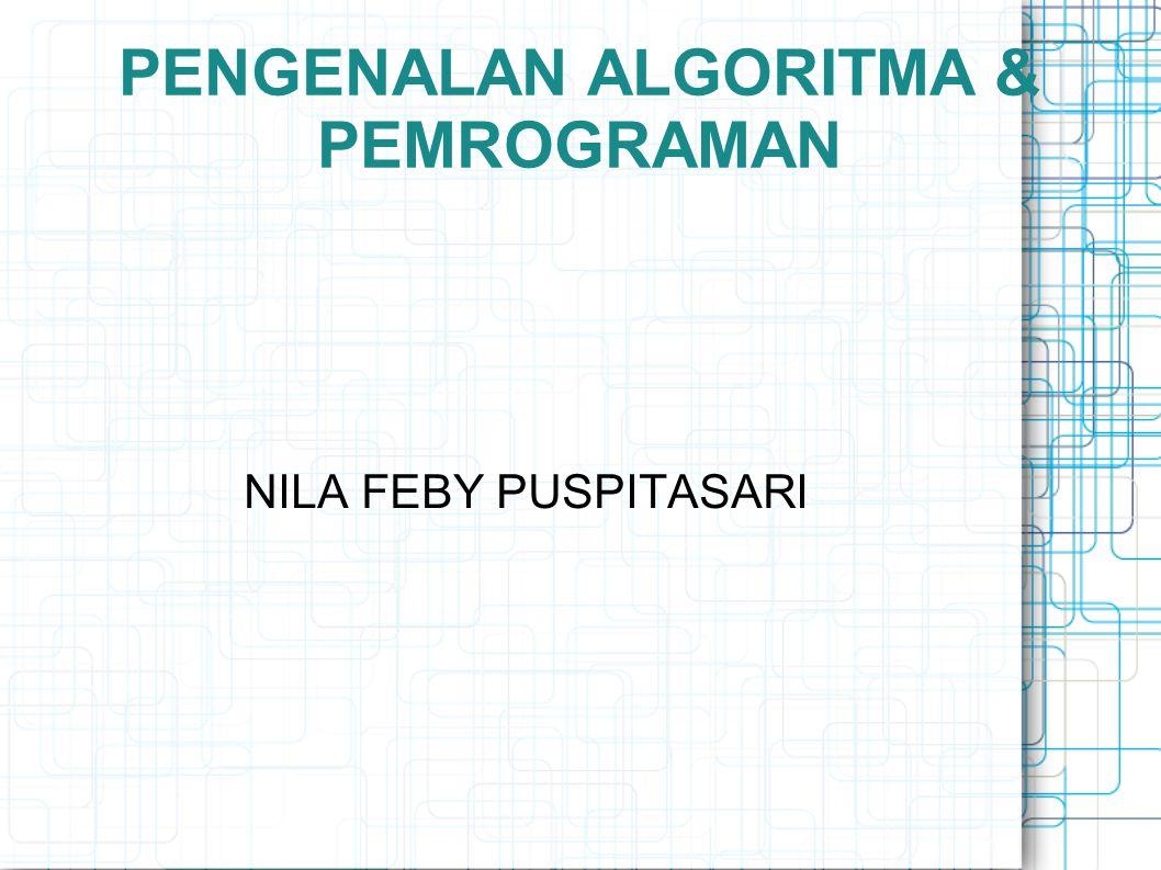 PENGENALAN ALGORITMA & PEMROGRAMAN