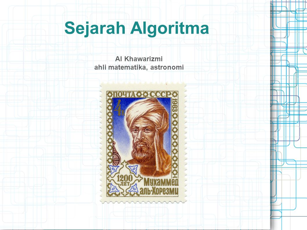Al Khawarizmi ahli matematika, astronomi
