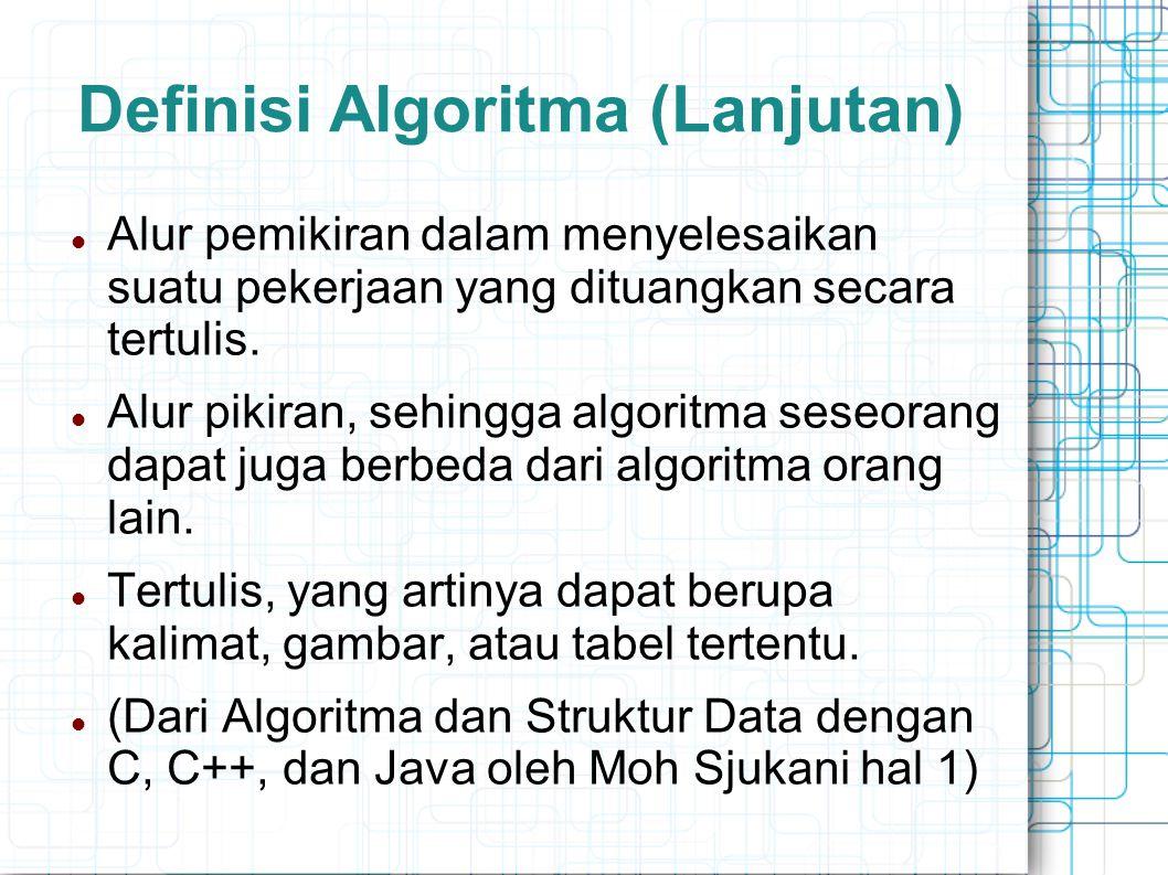 Definisi Algoritma (Lanjutan)