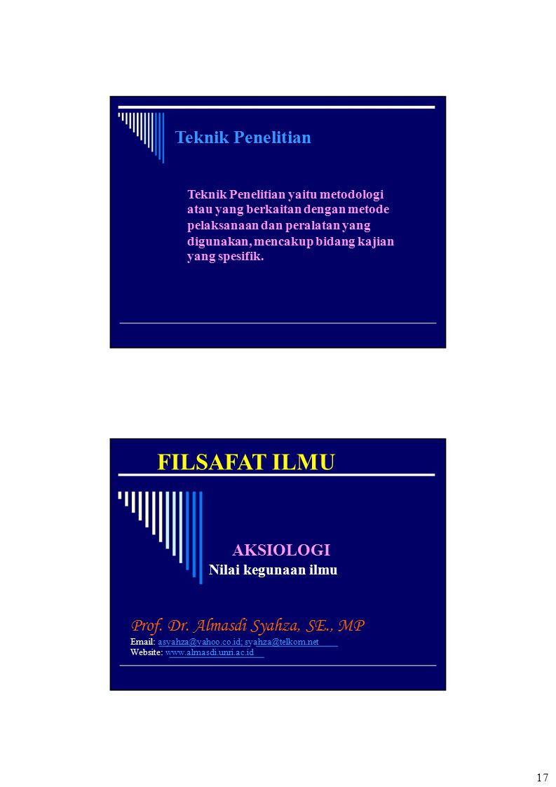 FILSAFAT ILMU Teknik Penelitian Prof. Dr. Almasdi Syahza, SE., MP