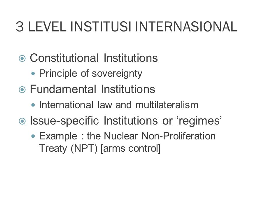 3 LEVEL INSTITUSI INTERNASIONAL