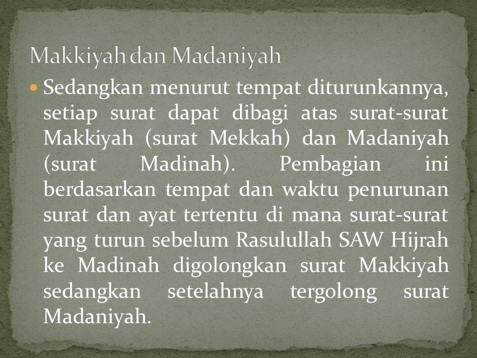 Makkiyah dan Madaniyah