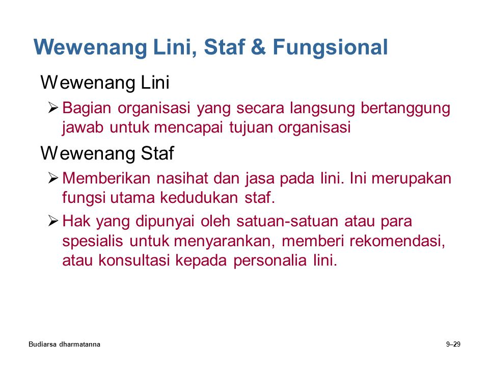 Wewenang Lini, Staf & Fungsional