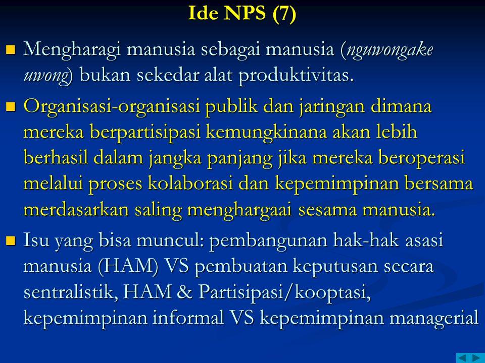 Ide NPS (7) Mengharagi manusia sebagai manusia (nguwongake uwong) bukan sekedar alat produktivitas.