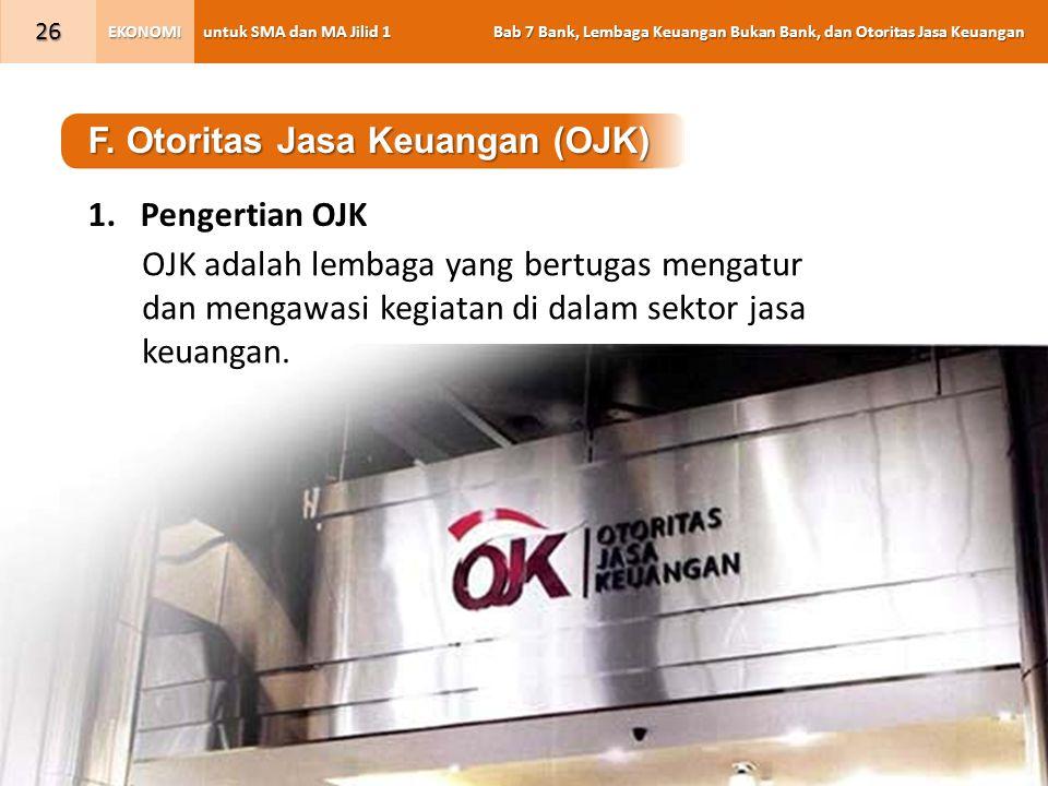 F. Otoritas Jasa Keuangan (OJK)
