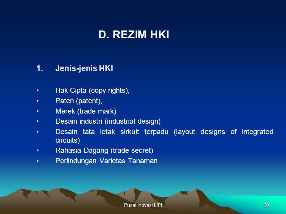 D. REZIM HKI Jenis-jenis HKI Hak Cipta (copy rights), Paten (patent),