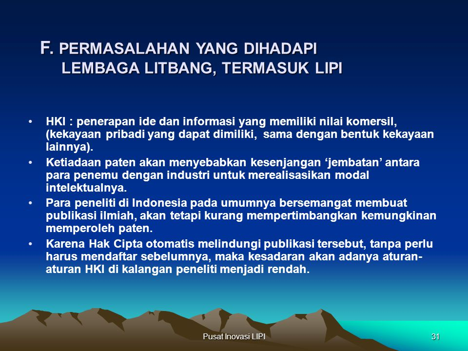 F. PERMASALAHAN YANG DIHADAPI LEMBAGA LITBANG, TERMASUK LIPI