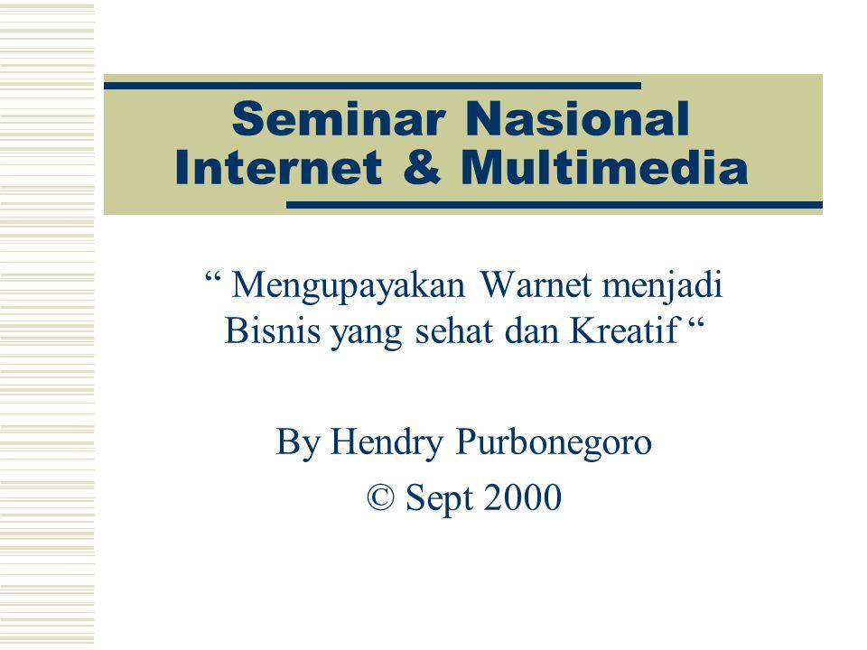 Seminar Nasional Internet & Multimedia