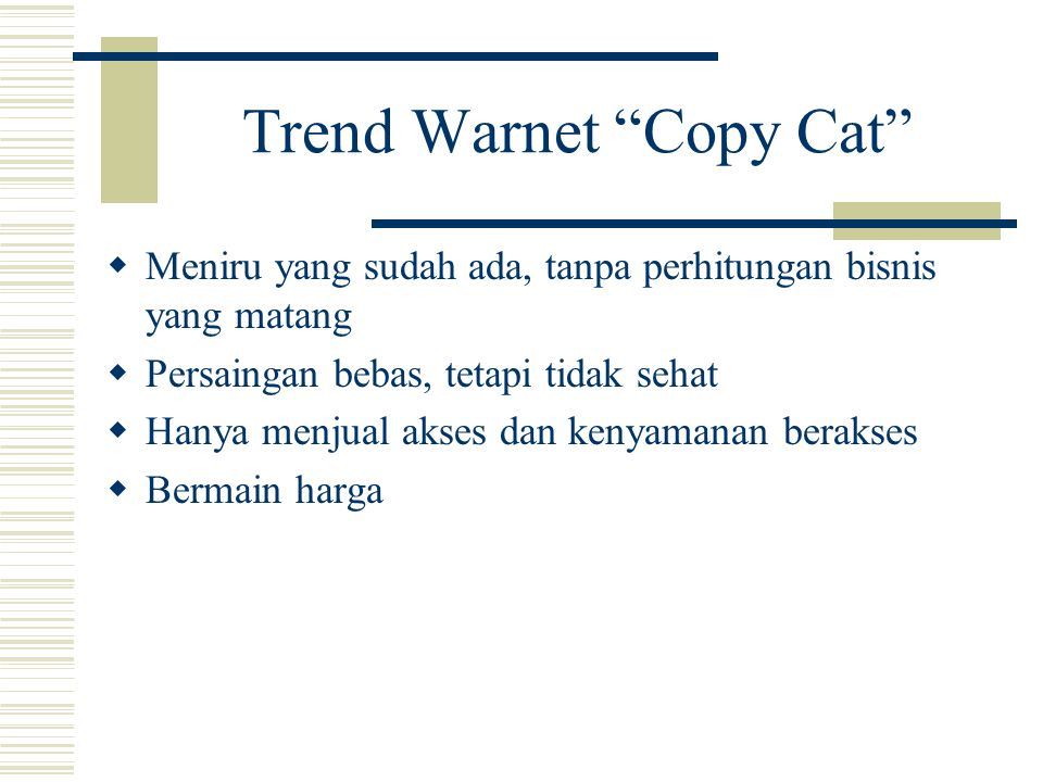 Trend Warnet Copy Cat