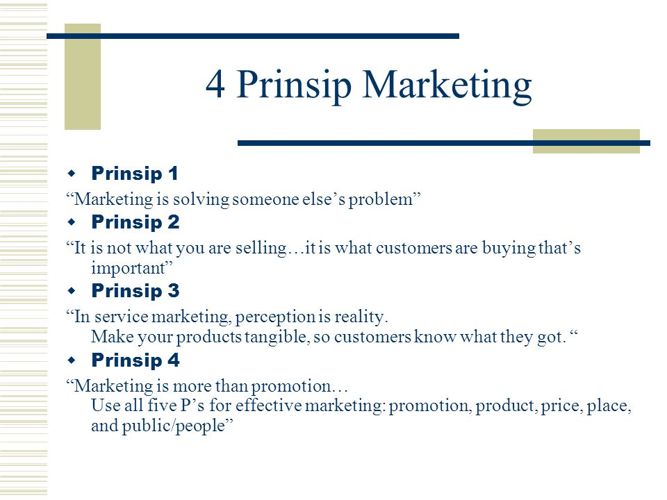 4 Prinsip Marketing Prinsip 1