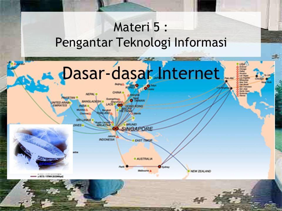Materi 5 : Pengantar Teknologi Informasi