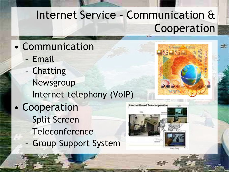 Internet Service – Communication & Cooperation