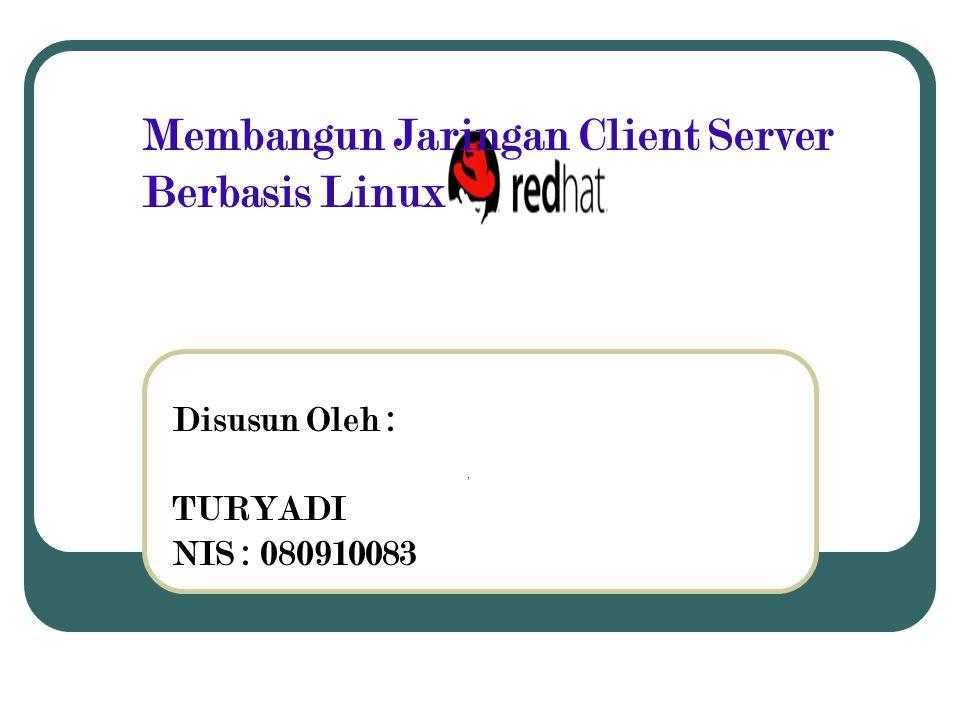 Membangun Jaringan Client Server Berbasis Linux
