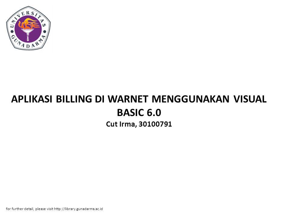 APLIKASI BILLING DI WARNET MENGGUNAKAN VISUAL BASIC 6