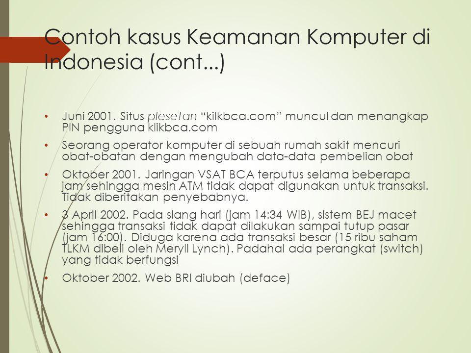 Contoh kasus Keamanan Komputer di Indonesia (cont...)