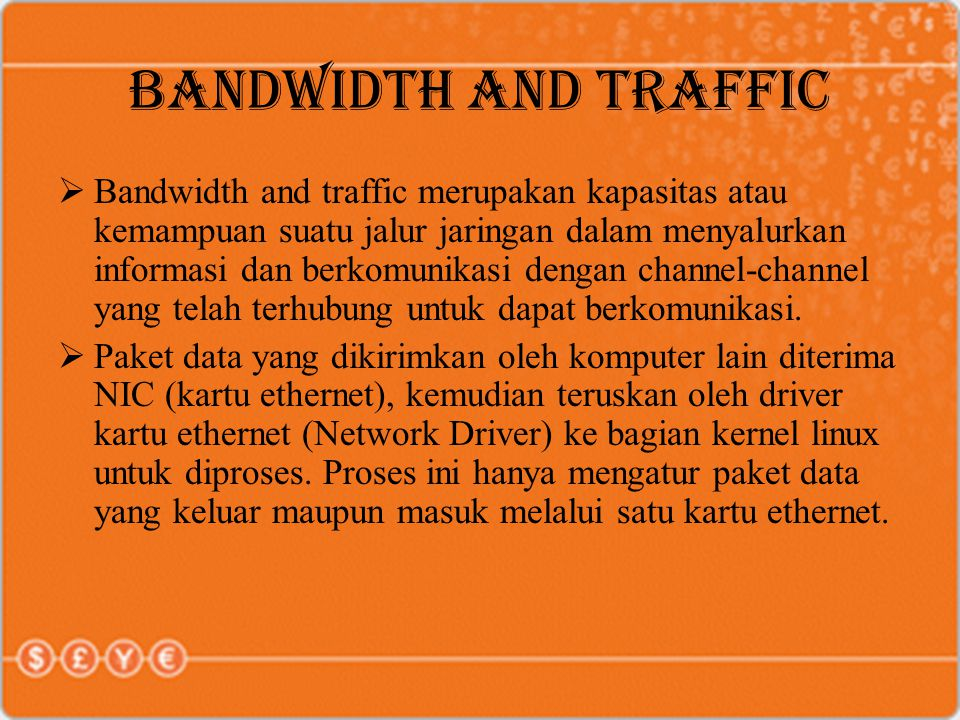 BANDWIDTH AND TRAFFIC