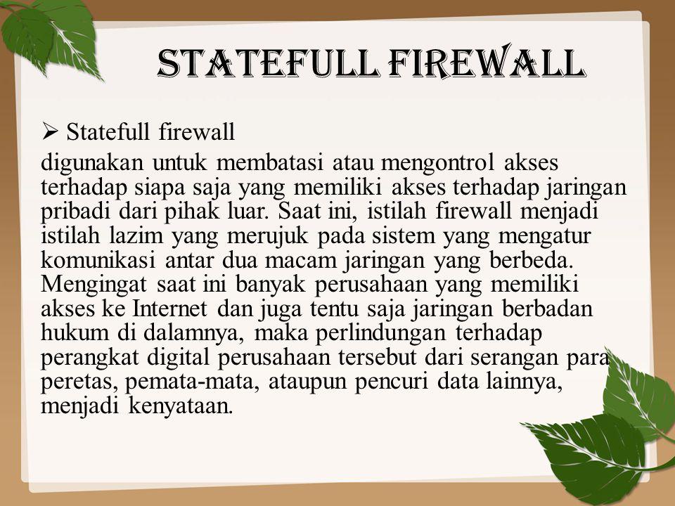 Statefull firewall Statefull firewall