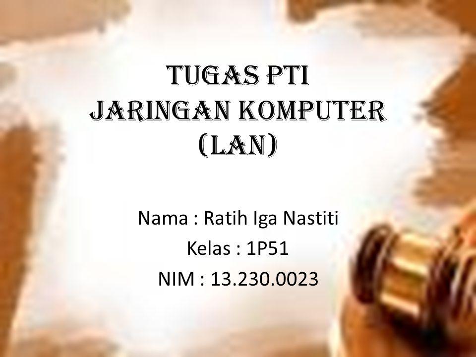 TUGAS PTI Jaringan Komputer (LAN)