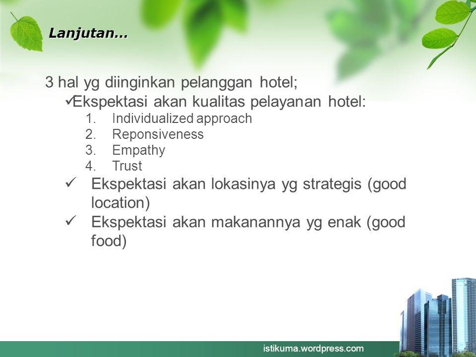3 hal yg diinginkan pelanggan hotel;