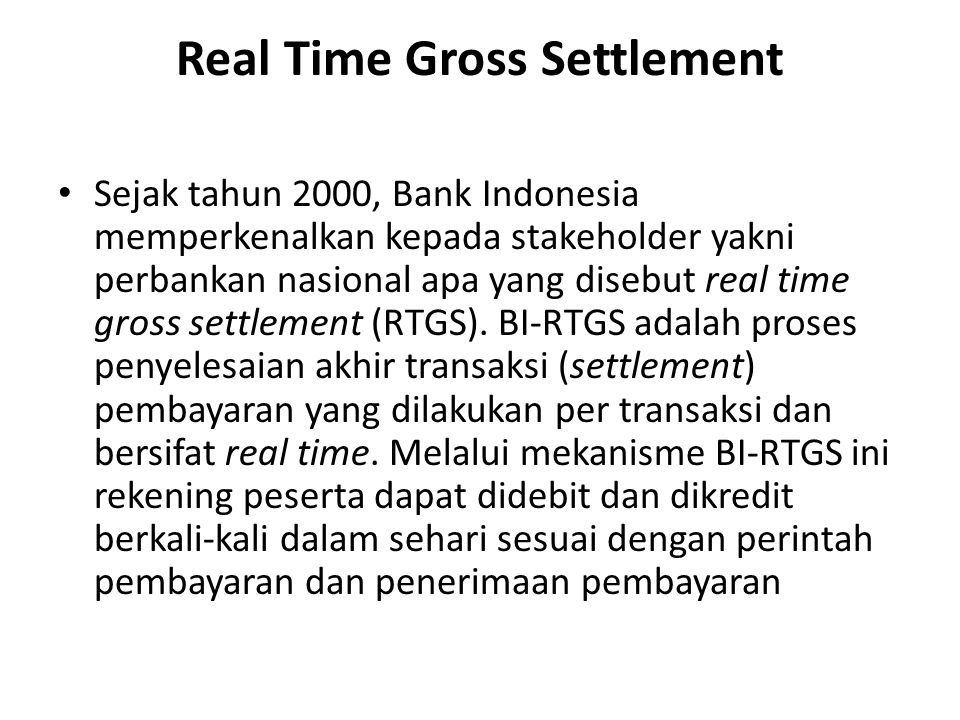 Real Time Gross Settlement