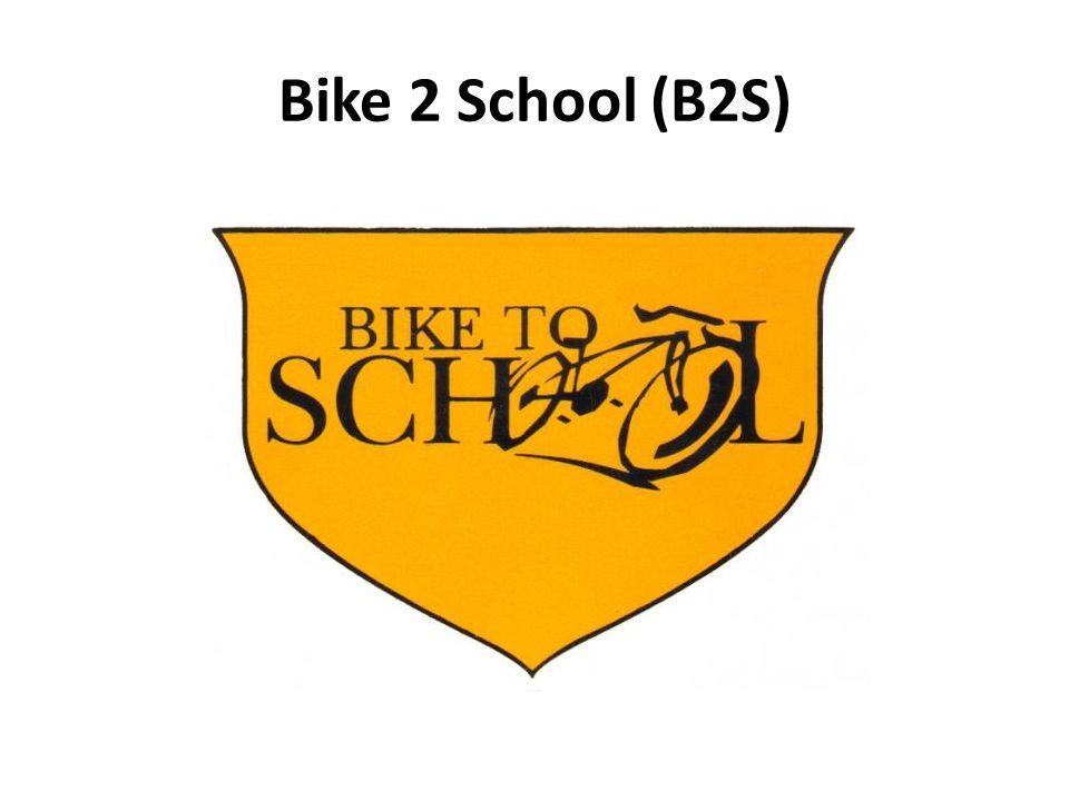 Bike 2 School (B2S)