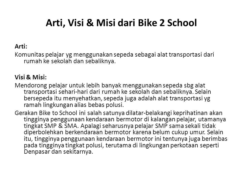 Arti, Visi & Misi dari Bike 2 School