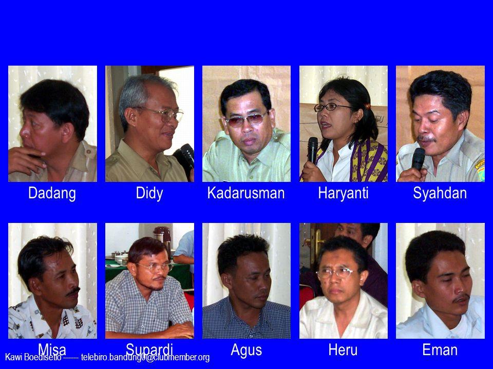 Dadang Didy Kadarusman Haryanti Syahdan Misa Supardi Agus Heru Eman