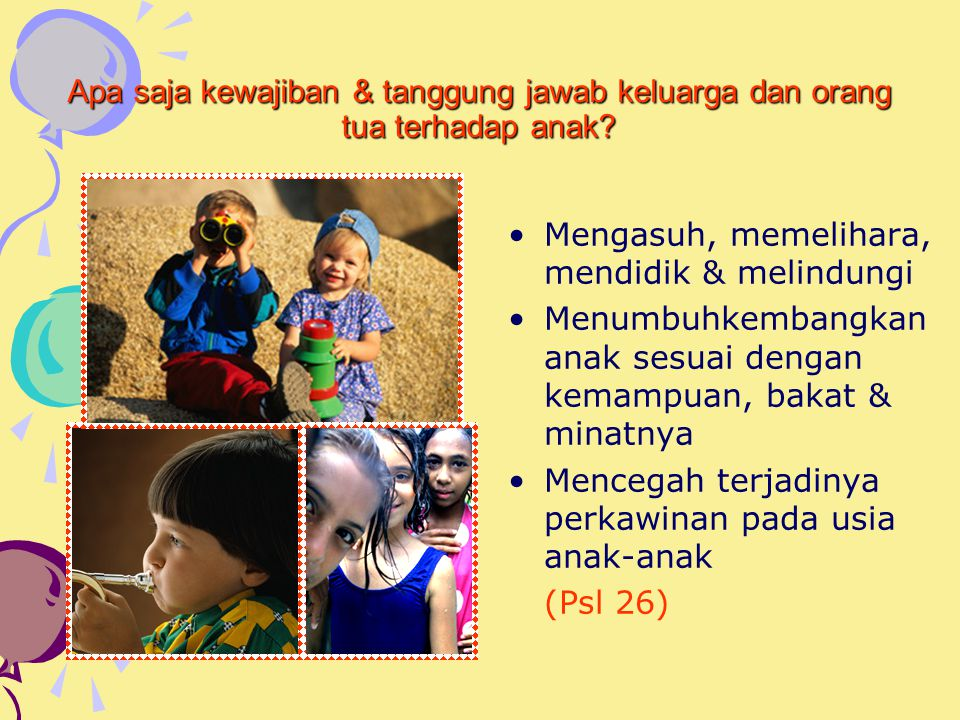 Apa saja kewajiban & tanggung jawab keluarga dan orang tua terhadap anak