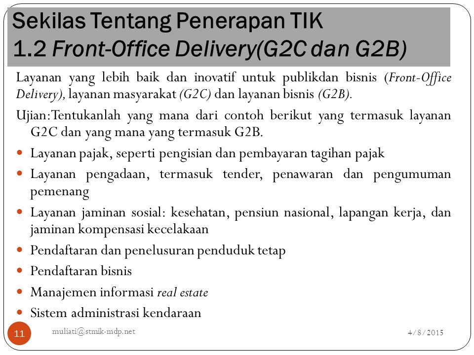 Sekilas Tentang Penerapan TIK 1.2 Front-Office Delivery(G2C dan G2B)