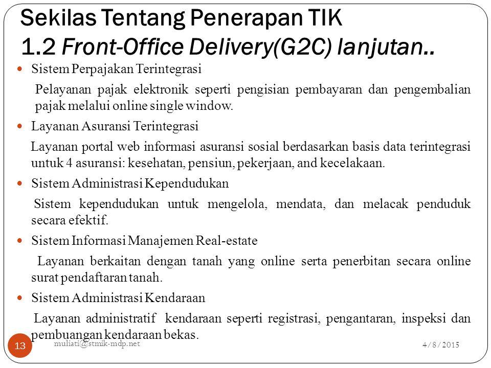 Sekilas Tentang Penerapan TIK 1.2 Front-Office Delivery(G2C) lanjutan..