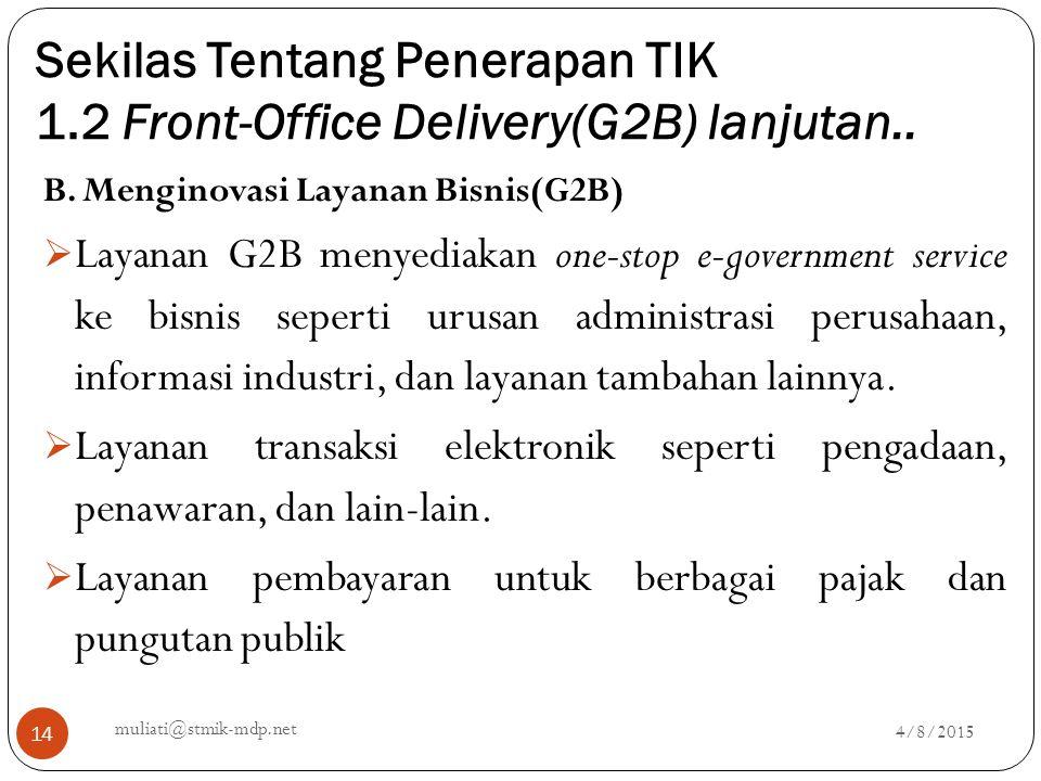 Sekilas Tentang Penerapan TIK 1.2 Front-Office Delivery(G2B) lanjutan..