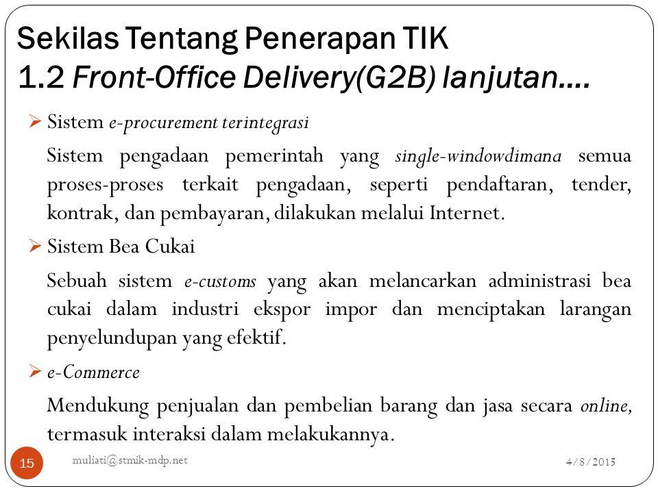 Sekilas Tentang Penerapan TIK 1.2 Front-Office Delivery(G2B) lanjutan….