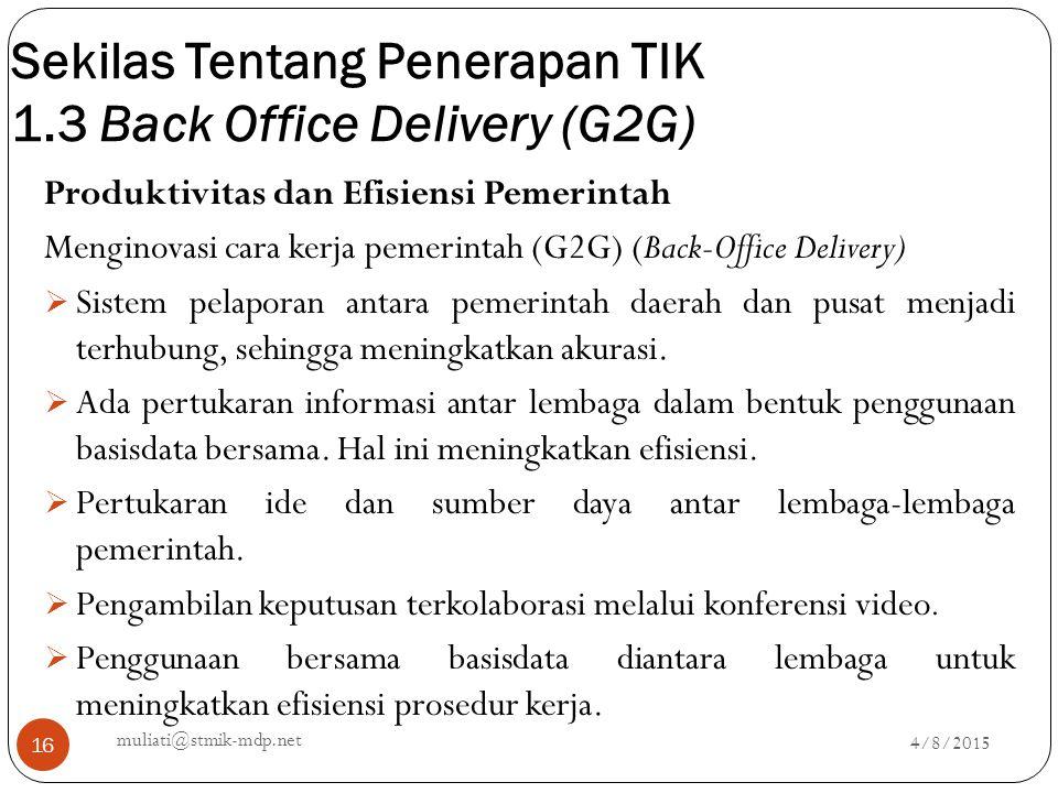 Sekilas Tentang Penerapan TIK 1.3 Back Office Delivery (G2G)