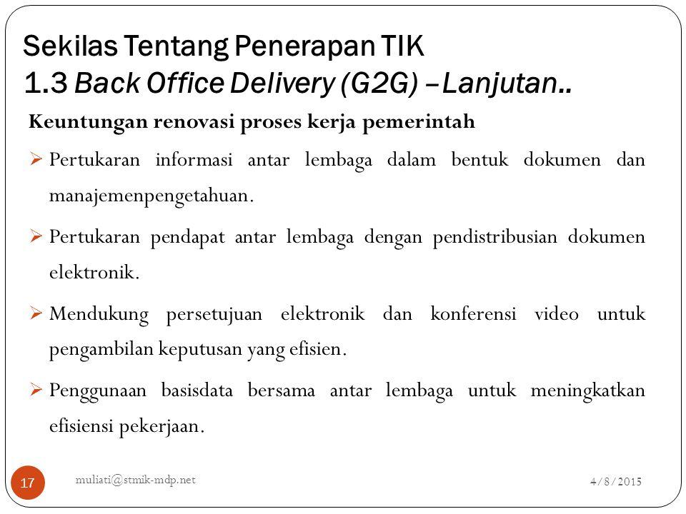 Sekilas Tentang Penerapan TIK 1.3 Back Office Delivery (G2G) –Lanjutan..