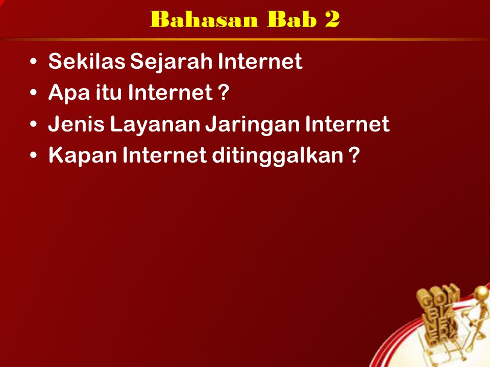 Bahasan Bab 2 Sekilas Sejarah Internet Apa itu Internet