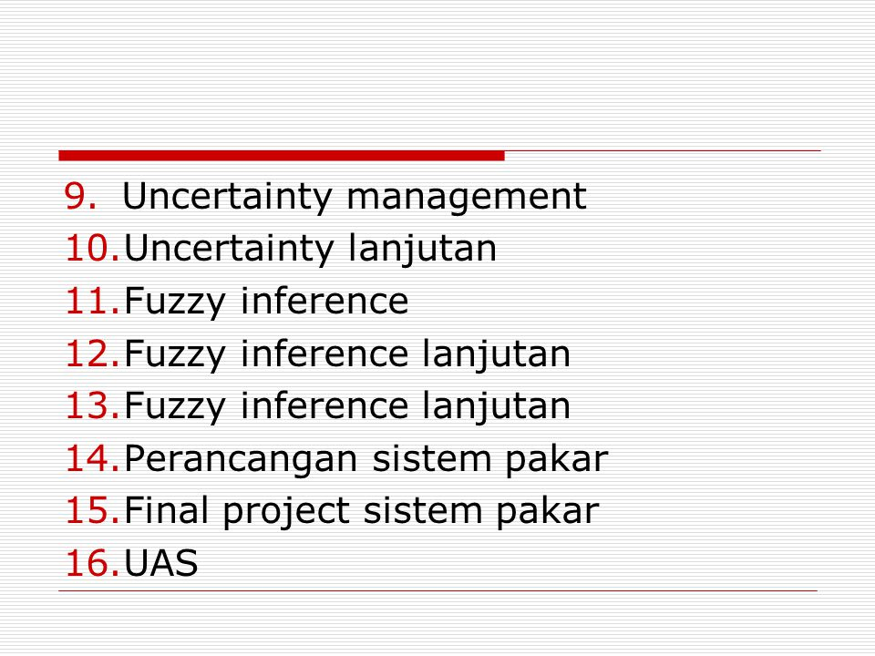 Uncertainty management