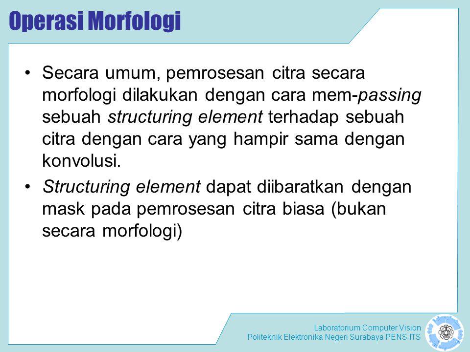 Operasi Morfologi