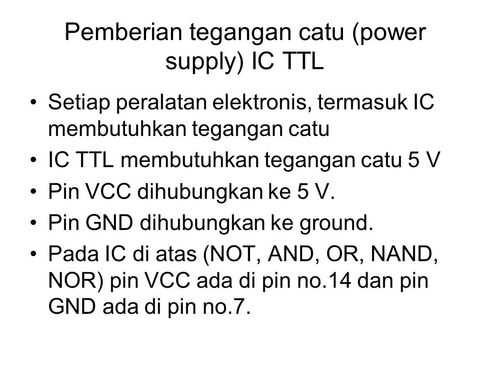 Pemberian tegangan catu (power supply) IC TTL