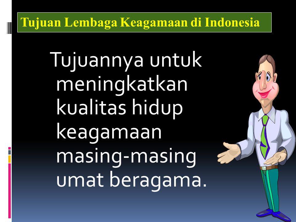 Tujuan Lembaga Keagamaan di Indonesia